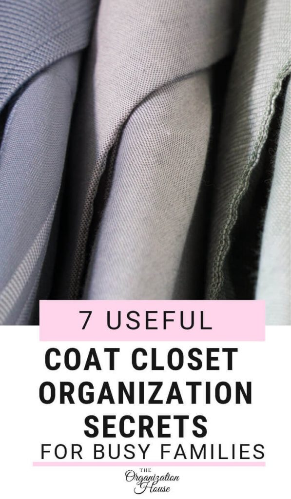 7 Useful Coat Closet Organization Secrets for Busy Families - TheOrganizationHouse.com