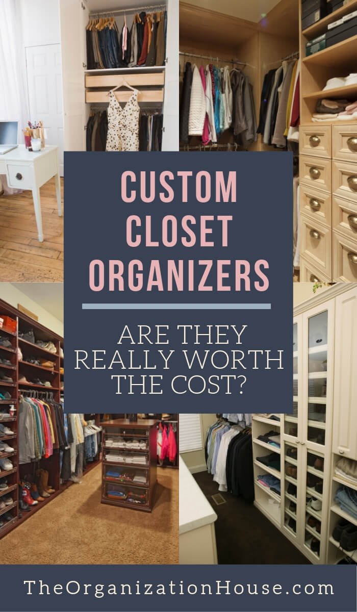 Custom Closet Organizers - Are they worth the price - TheOrganizationHouse.com
