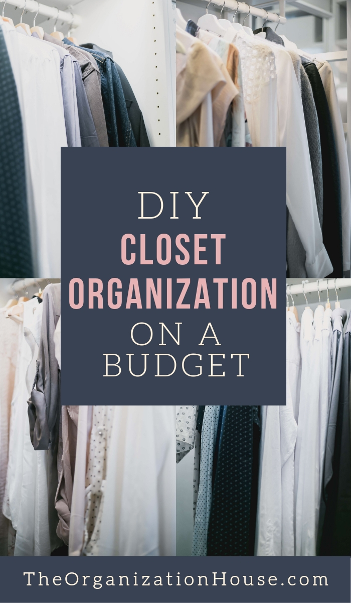 DIY Closet Organization on a Budget - Tips for Organizing a Closet on a Budget - TheOrganizingHouse.com