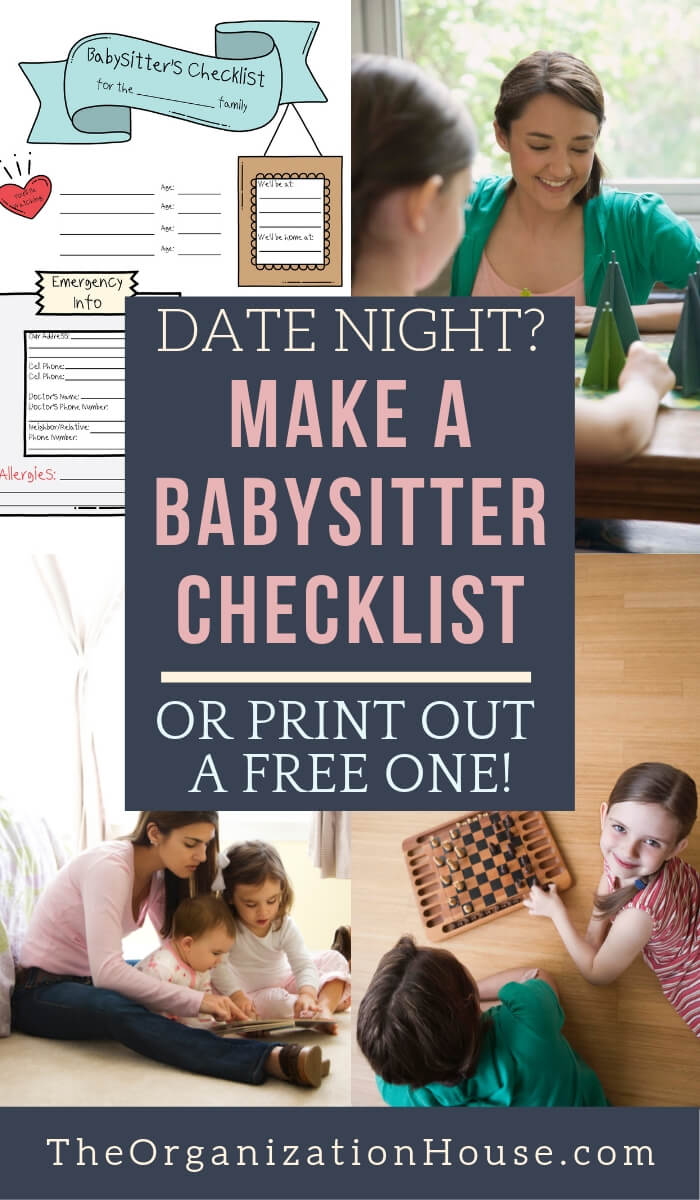 Date Night? Make a Babysitter Checklist or Print Out a Free One!  - TheOrganizationHouse.com