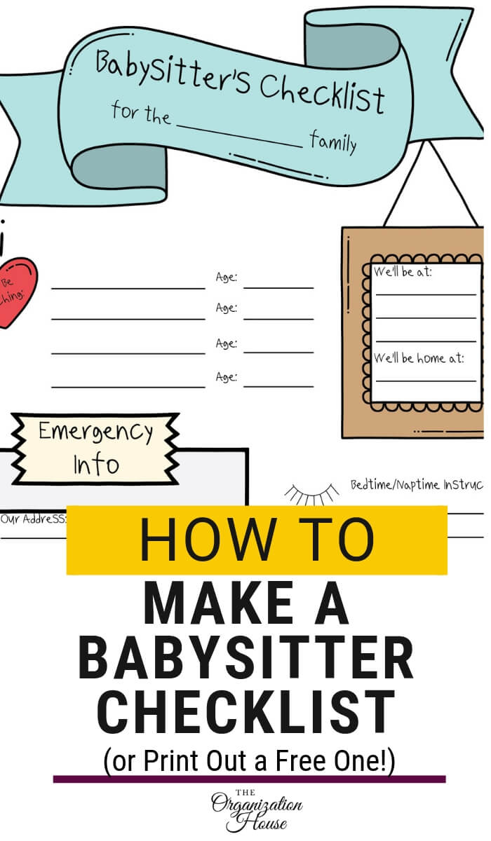 How to Make a Babysitter Checklist or Print Out a Free One  - TheOrganizationHouse.com
