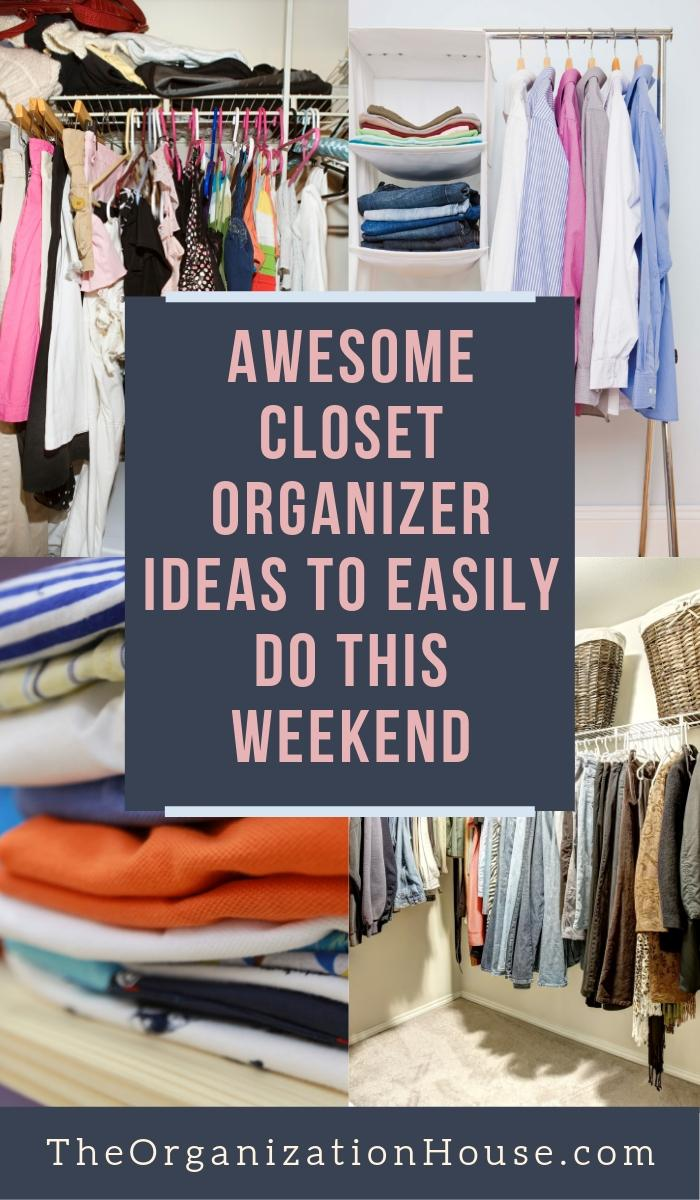 Awesome Closet Organizer Ideas to Easily Do This Weekend that Rock! - TheOrganizationHouse.com.jpg