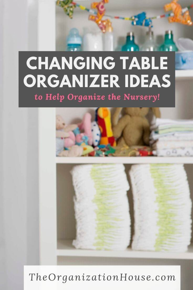 Changing Table Organizer Solutions for Everyday Moms - TheOrganizationHouse.com