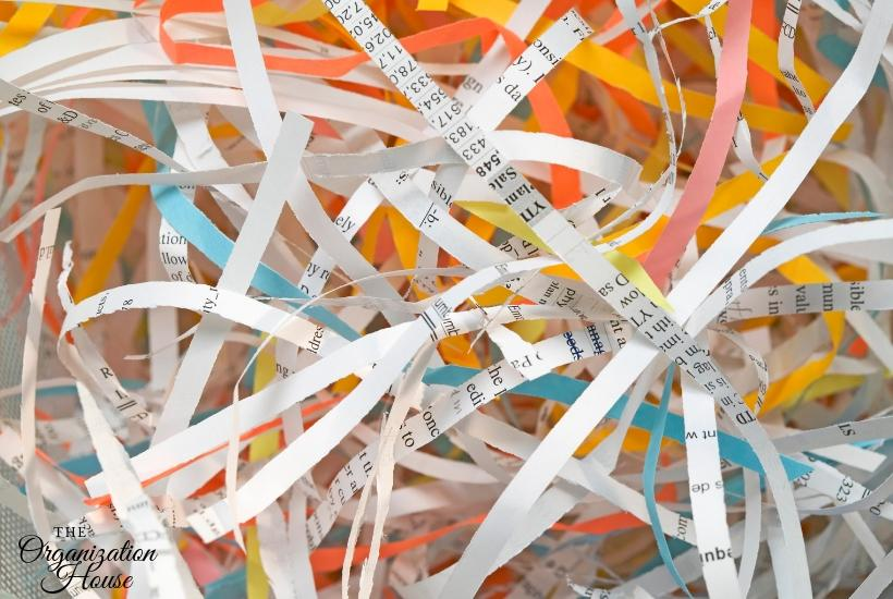 Don't forget to shred your old documents! Organizing Paper Clutter Tips - TheOrganizationHouse.com