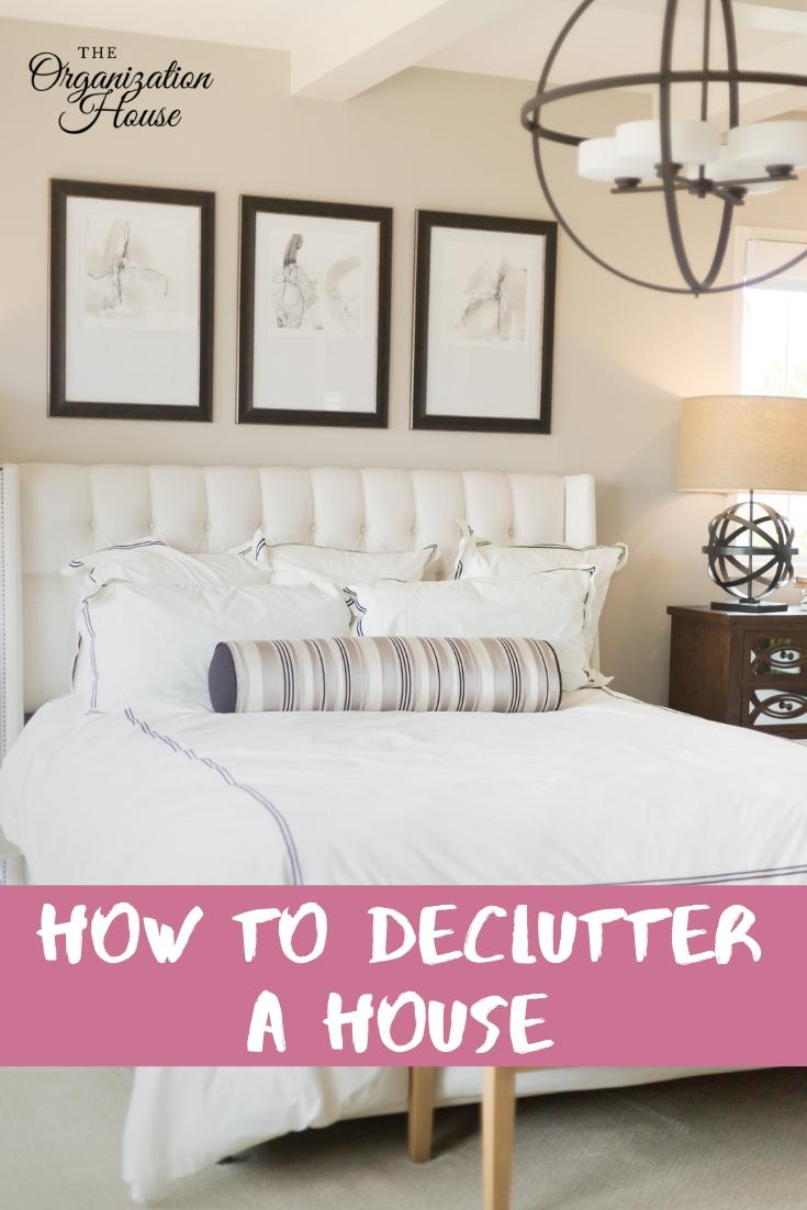 How to Declutter a House Quickly and Easily   - TheOrganizationHouse.com