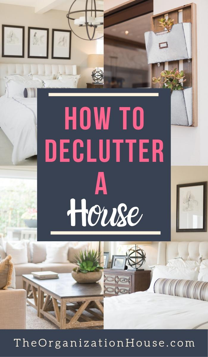 How to Declutter a House and Feel Better - TheOrganizationHouse.com
