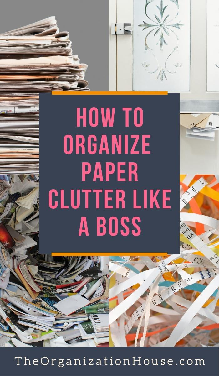 How to Organize Paper Clutter Like a Boss! Organizing paper can make a huge difference in your space. Get to it!  - TheOrganizationHouse.com