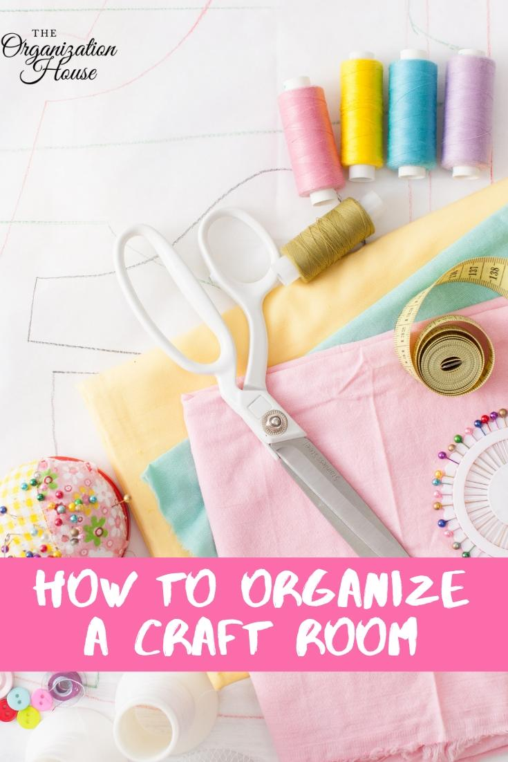 How to Organize a Craft Room - Craft Room Organizing Ideas   - TheOrganizationHouse.com