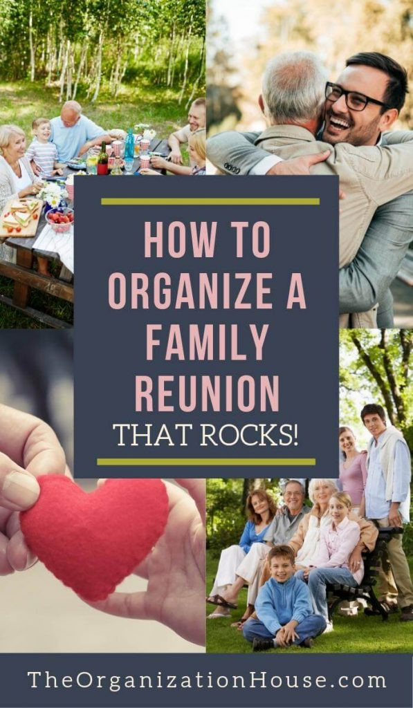 How to Organize a Family Reunion that Rocks! - TheOrganizationHouse.com