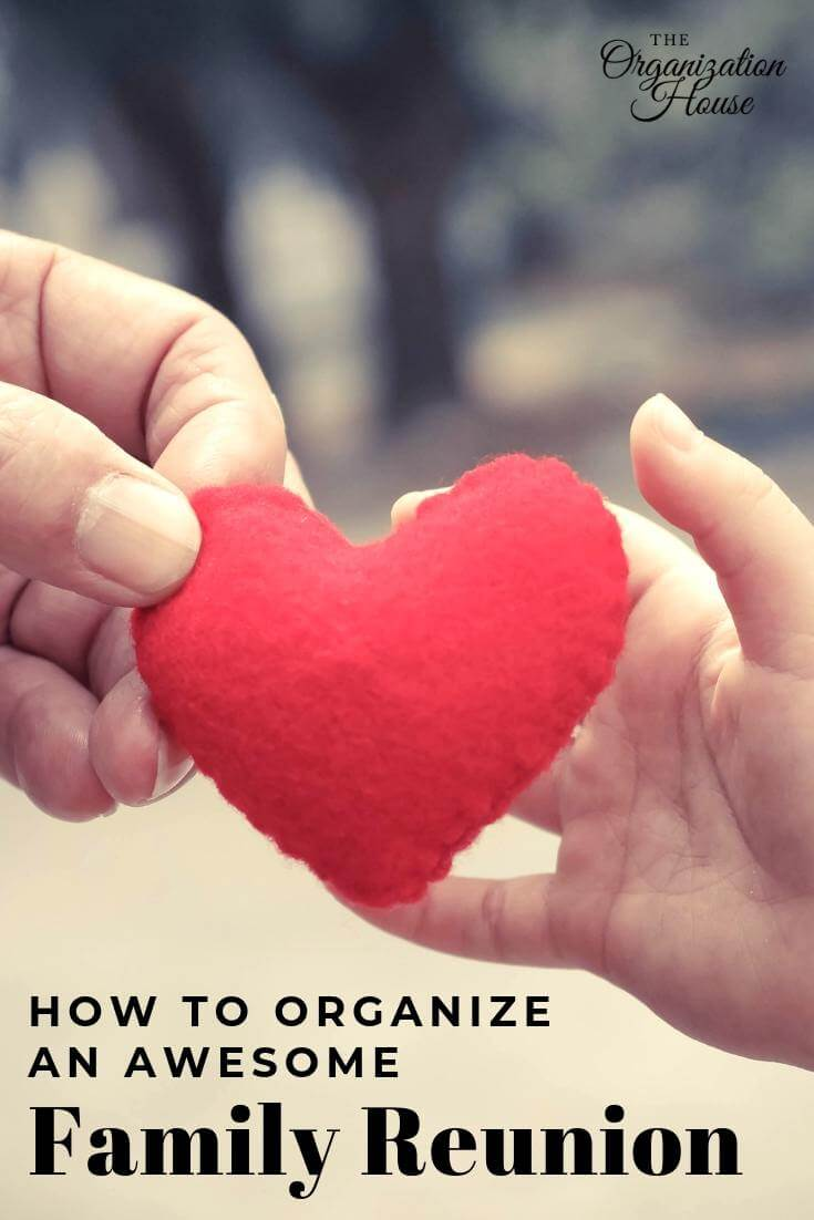 How to Organize an Awesome and Successful Family Reunion - The Organization House - TheOrganizationHouse.com