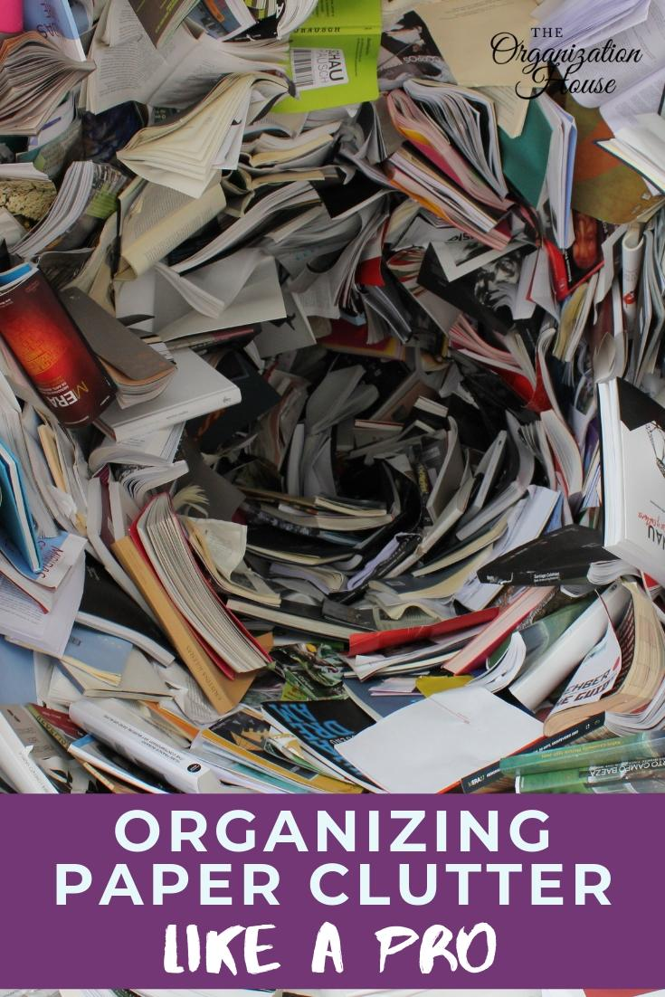 Organizing Paper Clutter Like a Pro - How to Keep Papers Organized and Your Home Neater  - TheOrganizationHouse.com