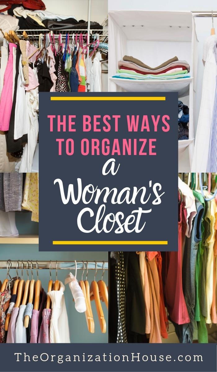 The Secret to Organizing a Woman's Closet so That It Works! - TheOrganizationHouse.com