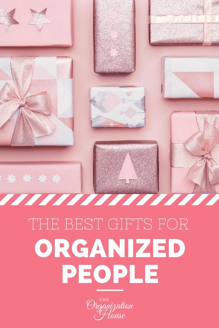 The Ultimate List of Best Gifts for Organized People - That They Won't Throw Out or Donate! - TheOrganizationHouse.com