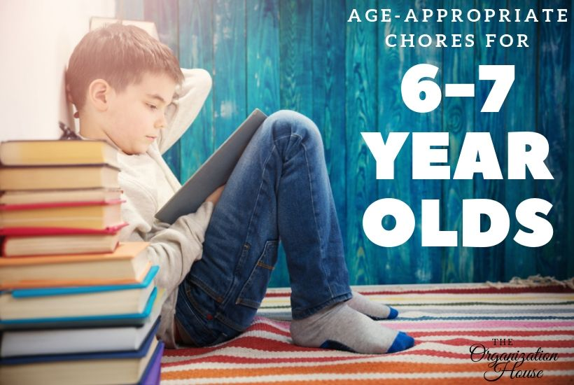 Age-Appropriate Chores for 6-7 Year Olds - TheOrganizationHouse.com