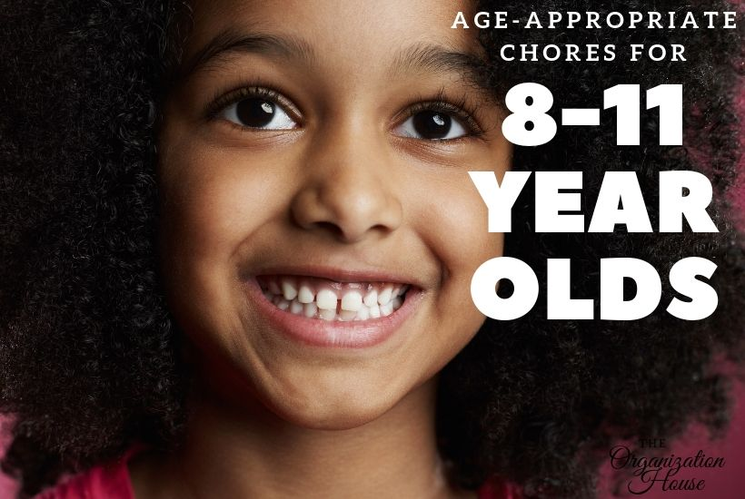 Age-Appropriate Chores for 8-11 Year Olds - TheOrganizationHouse.com