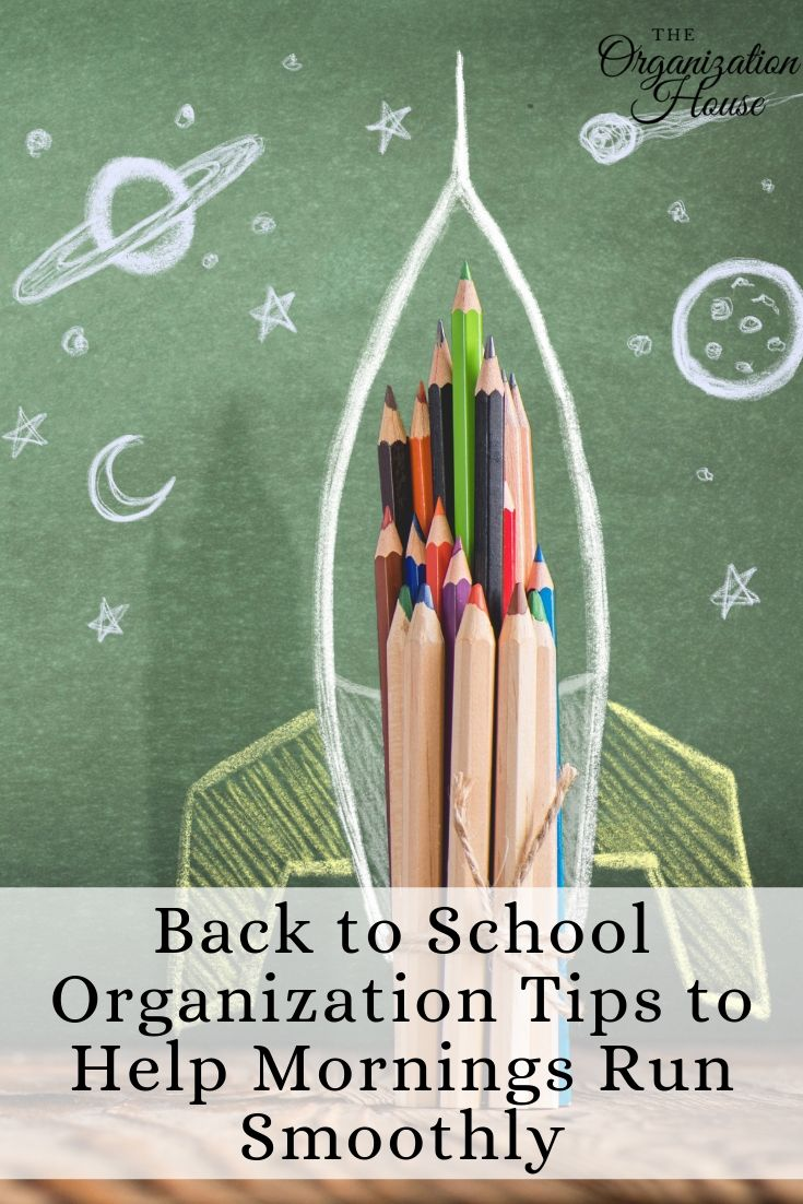 Back to School Organization Tips to Help Mornings Run Smoothly - TheOrganizationHouse.com