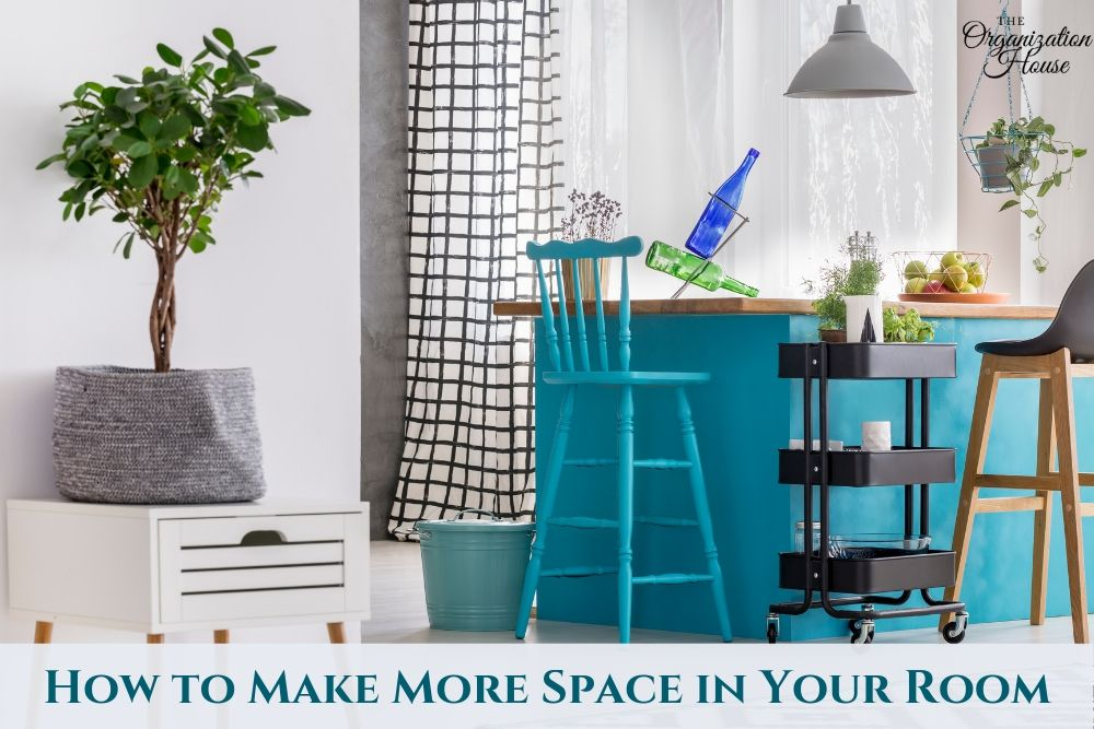 How to Make More Space in Your Room - Organization Hacks - TheOrganizationHouse.com
