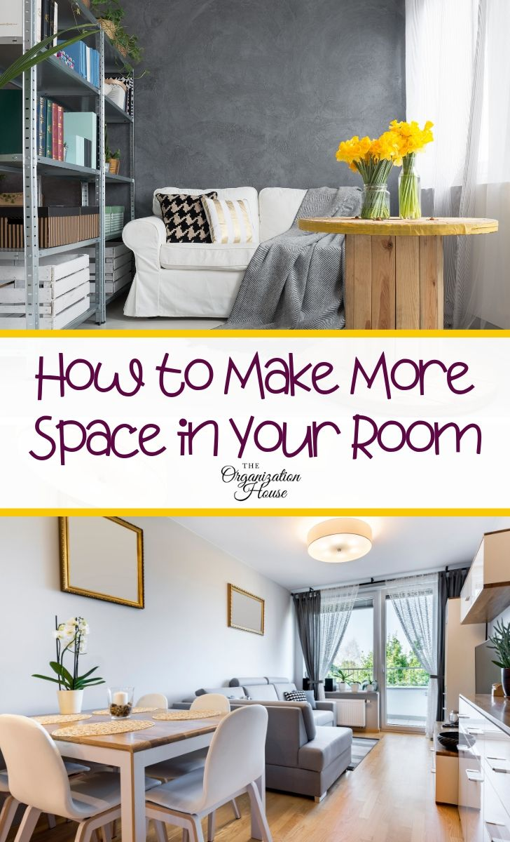 How to Make More Space in Your Room - TheOrganizationHouse.com