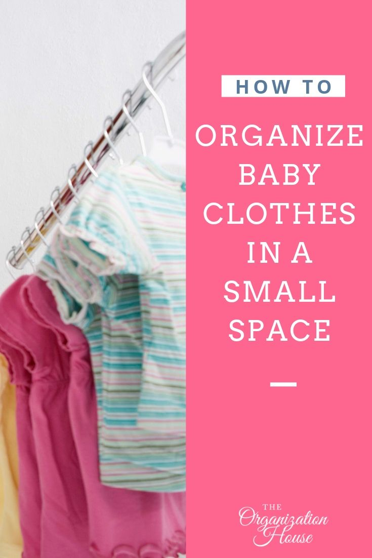 How to Organize Baby Clothes in a Small Space - TheOrganizationHouse.com