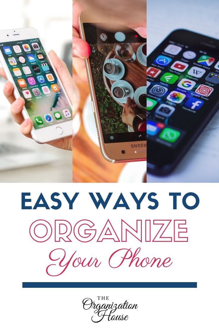 How to Organize Your Phone - TheOrganizationHouse.com