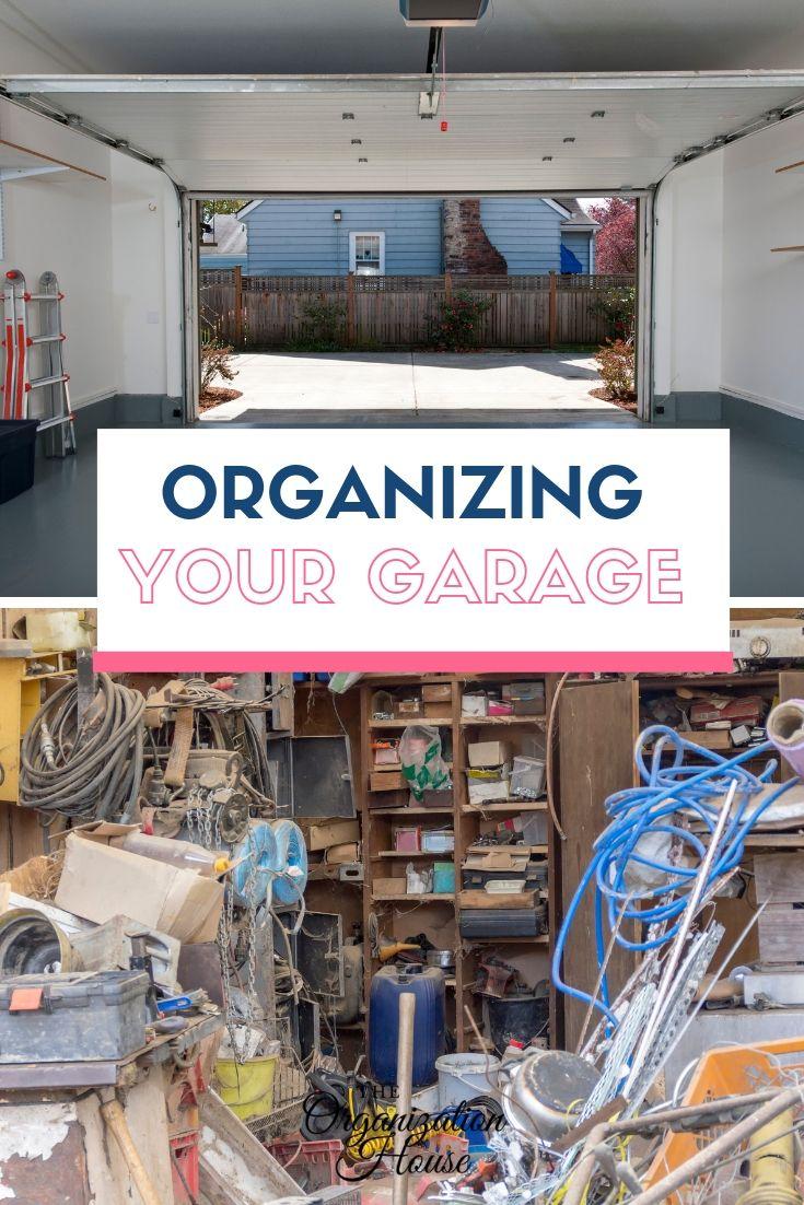 Organizing Your Garage in a Weekend - TheOrganizationHouse.com