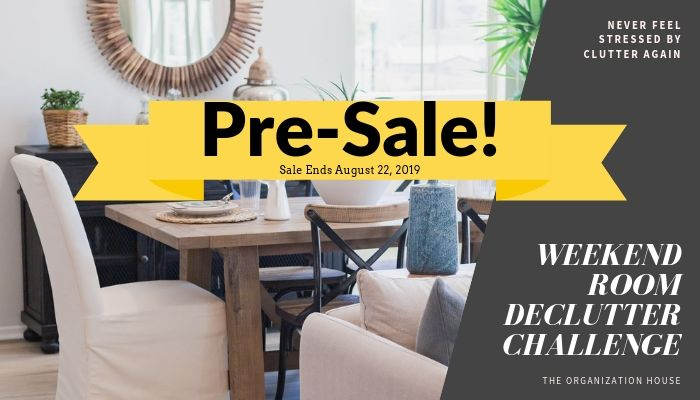 Pre-Sale of Weekend Room Declutter Challenge
