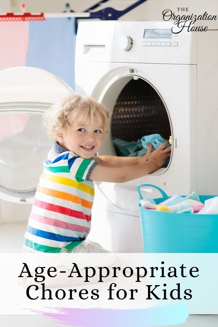 The Best Age-Appropriate Chores for Kids - Chores by Age - TheOrganizationHouse.com