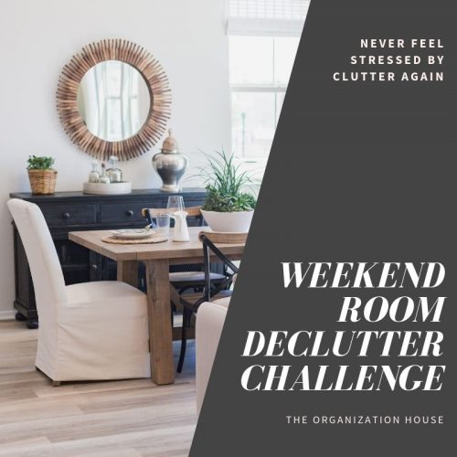 Weekend Room Declutter Challenge - TheOrganizationHouse.com