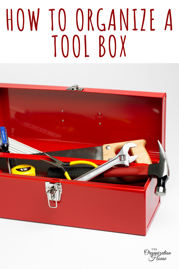 Learn how to organize a tool box so that it works best for your needs - TheOrganizationHouse.com
