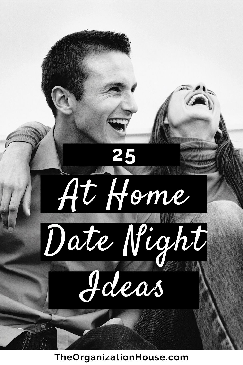 25 At Home Date Night Ideas for When You're Quarantined - The Organization House