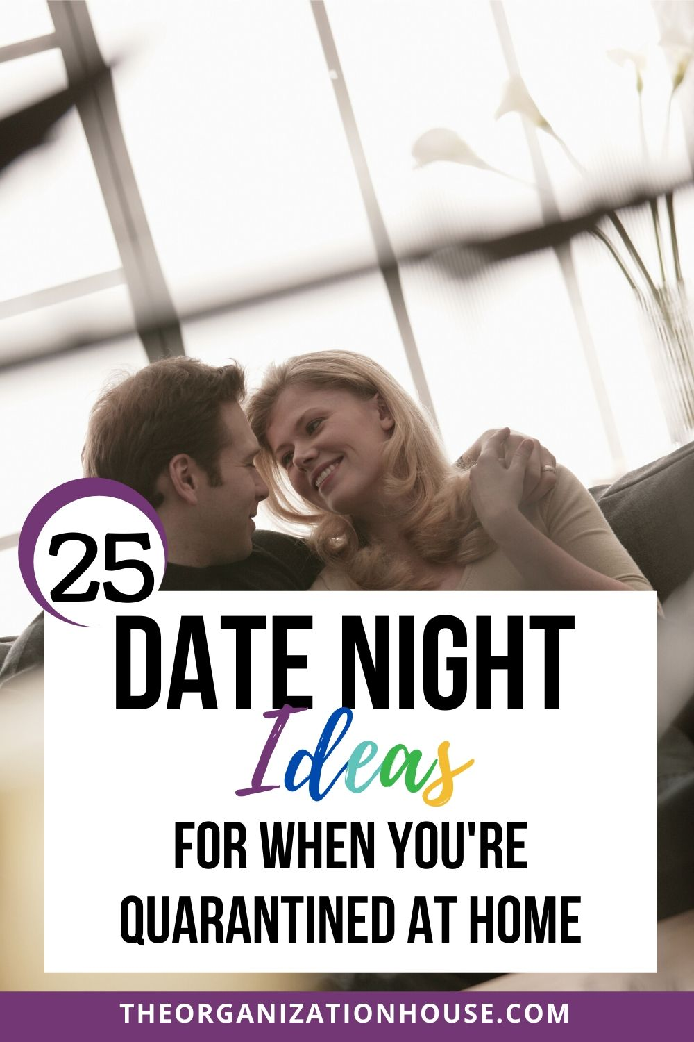 25 At Home Date Night Ideas for When You're Quarantined