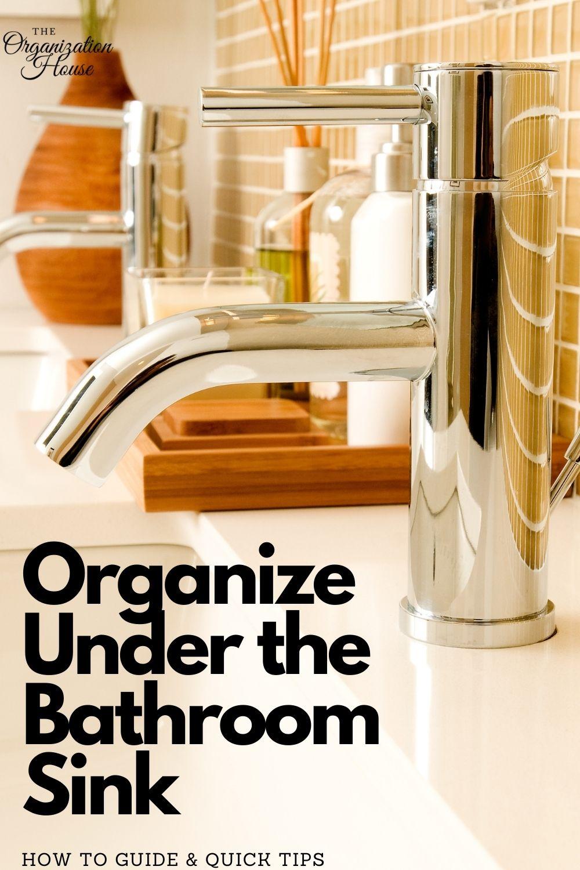 Organize Under the Bathroom Sink